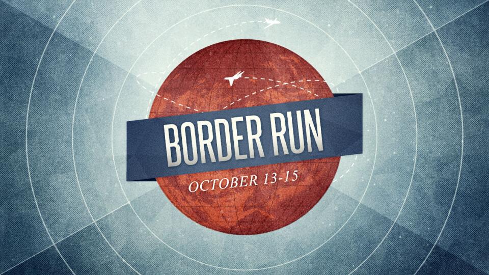2017 Border Run