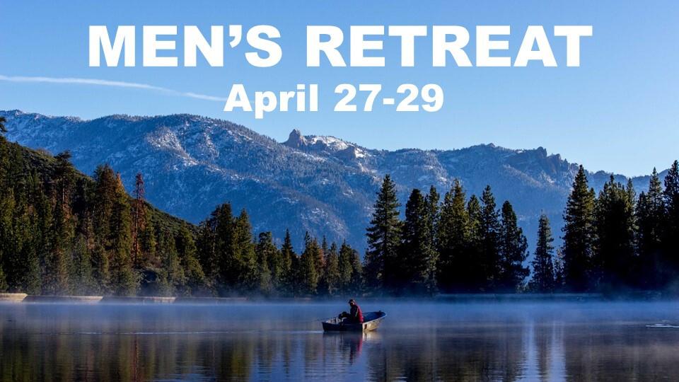 Men's Retreat - Hume Lake
