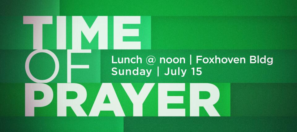 Time of Prayer July 15