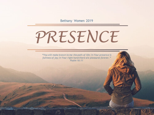 A Word from Our Staff - PRESENCE: A Word for 2019 Women's