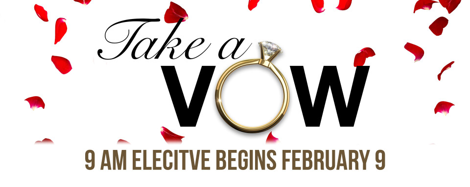 Take A Vow | Elective for Newly Married/Engaged Couples